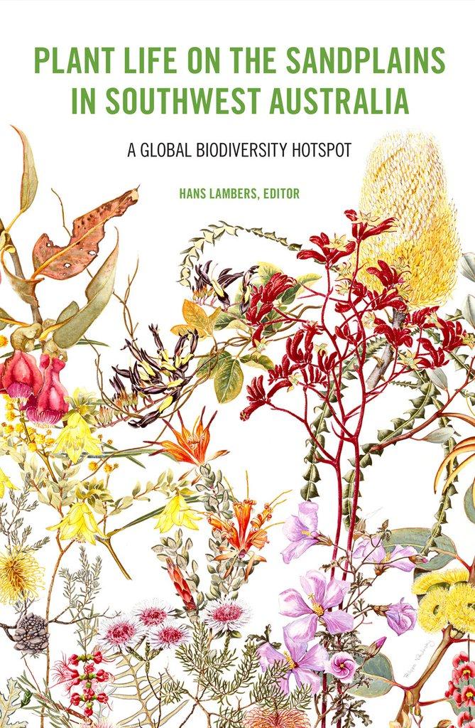 Plant Life on the Sandplains in Southwest Australia: A global biodiversity hotspot cover